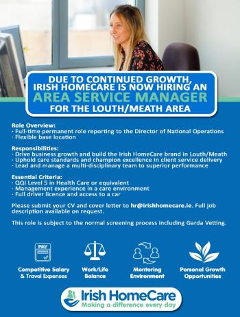 JOBS: Irish Homecare is now hiring an Area Service Manager for the Louth/Meath area