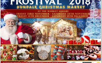 Frostival Christmas market comes to Dundalk this weekend